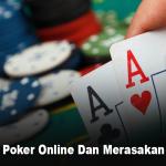 Bermain Poker Online Dan Merasakan Jackpot